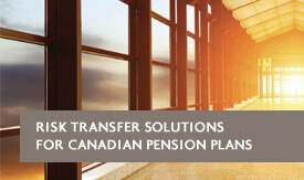 Risk transfer solutions for Canadian Pension Plans