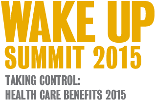 WAKE UP SUMMIT 2015 | Taking Control: Health Care Benefits 2015