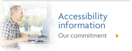 Accessibility information Our commitment